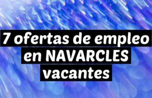 7 ofertas de empleo en NAVARCLES vacantes