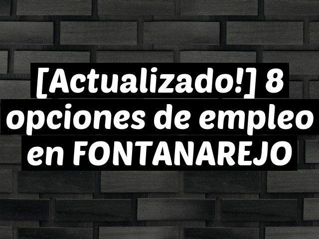 [Actualizado!] 8 opciones de empleo en FONTANAREJO