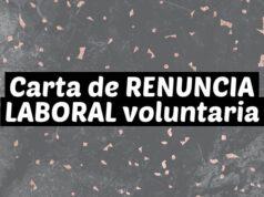 Carta de RENUNCIA LABORAL voluntaria