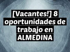 [Vacantes!] 8 oportunidades de trabajo en ALMEDINA